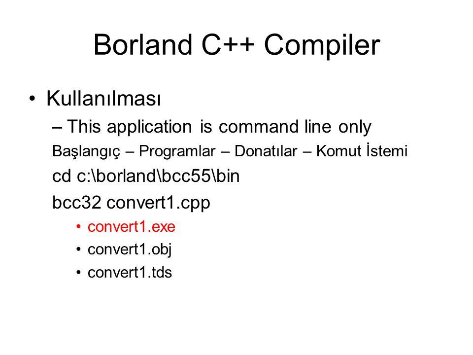 Borland C++ Compiler Kullanılması