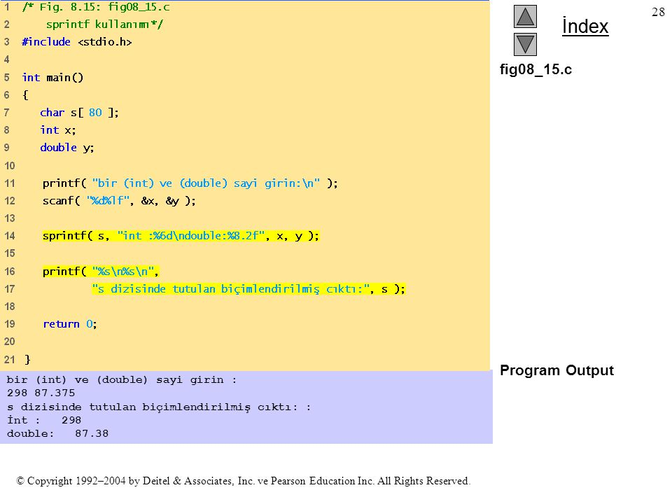 fig08_15.c Program Output bir (int) ve (double) sayi girin :