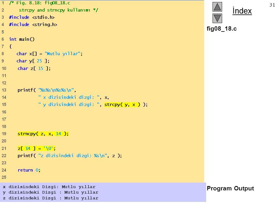 fig08_18.c Program Output x dizisindeki Dizgi: Mutlu yıllar
