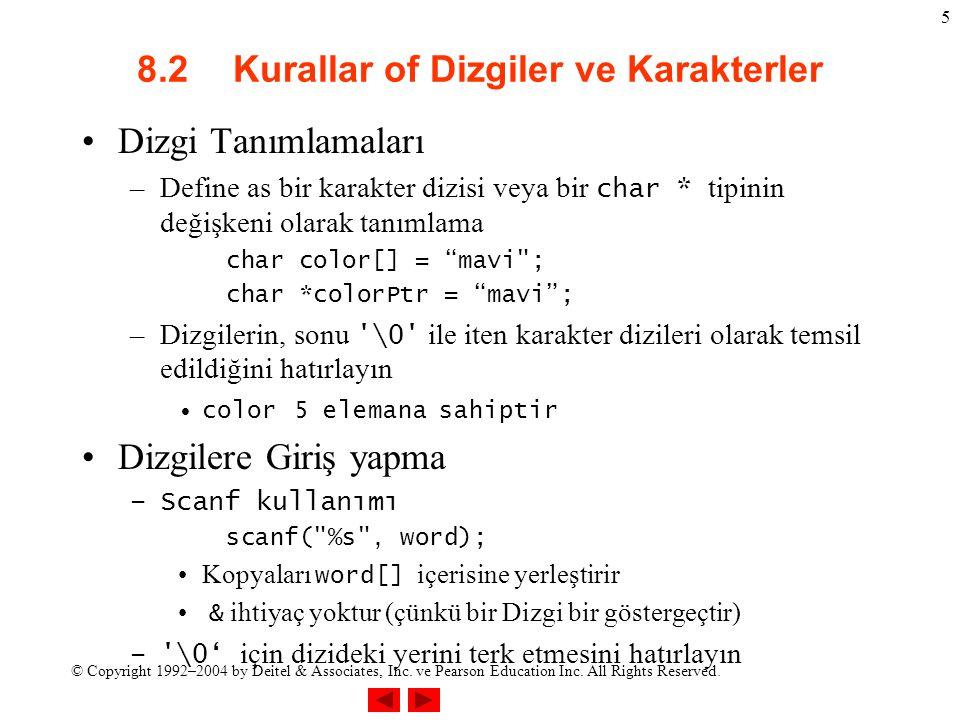 8.2 Kurallar of Dizgiler ve Karakterler