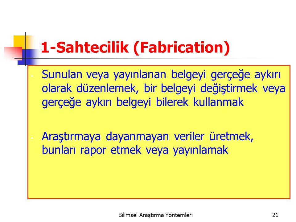 1-Sahtecilik (Fabrication)