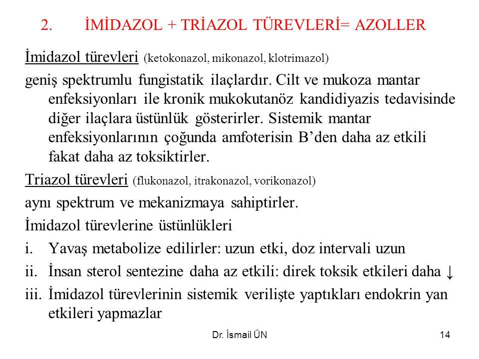 İMİDAZOL + TRİAZOL TÜREVLERİ= AZOLLER