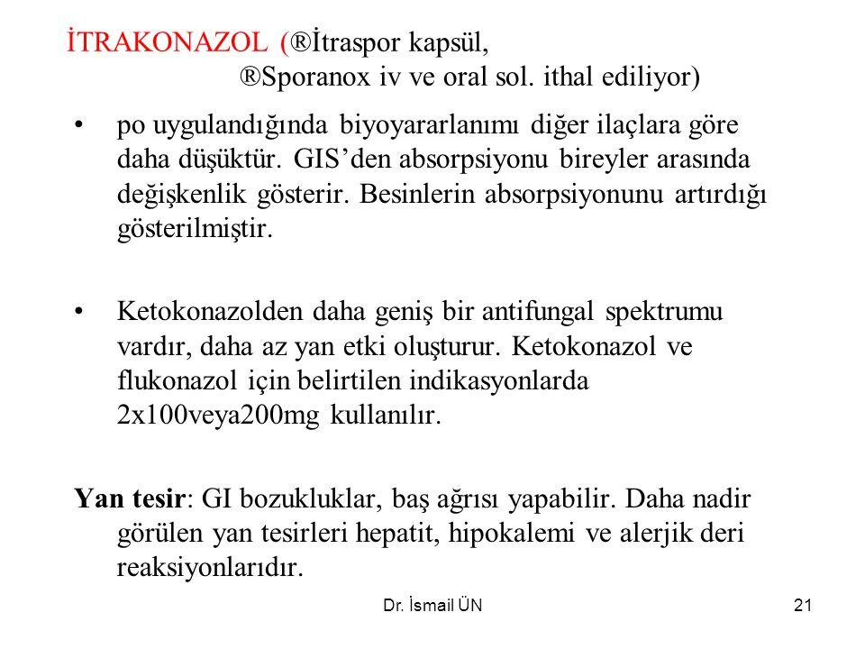 İTRAKONAZOL (®İtraspor kapsül,. ®Sporanox iv ve oral sol