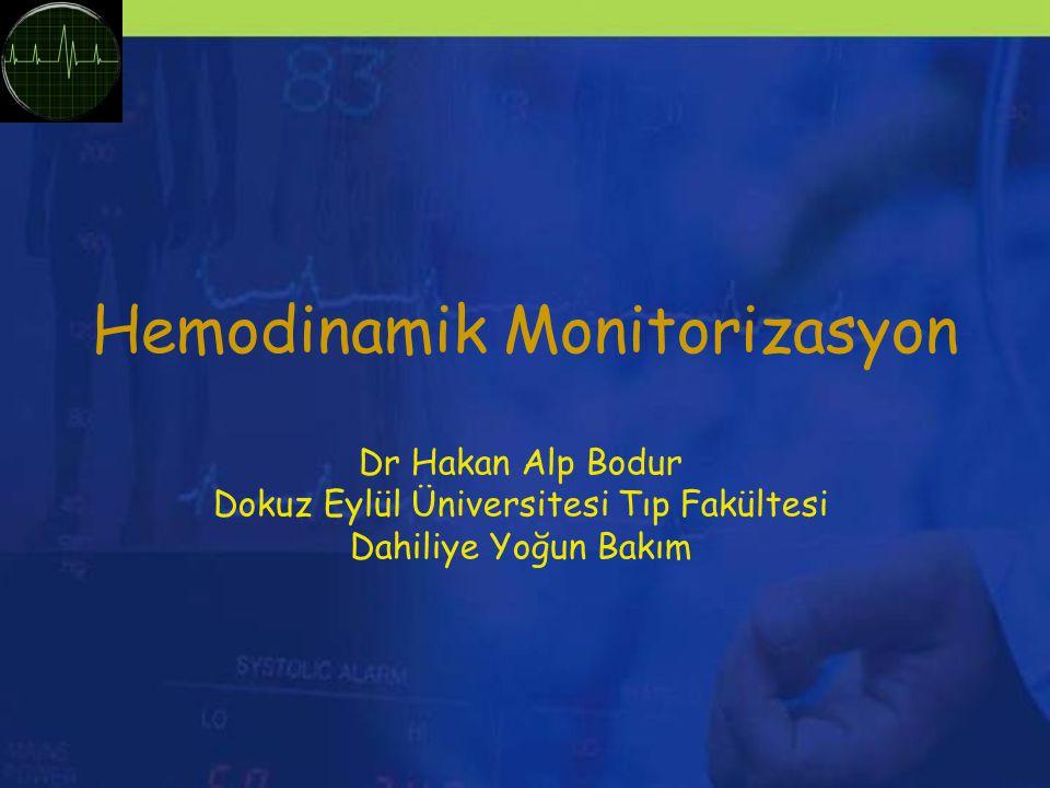 Hemodinamik Monitorizasyon