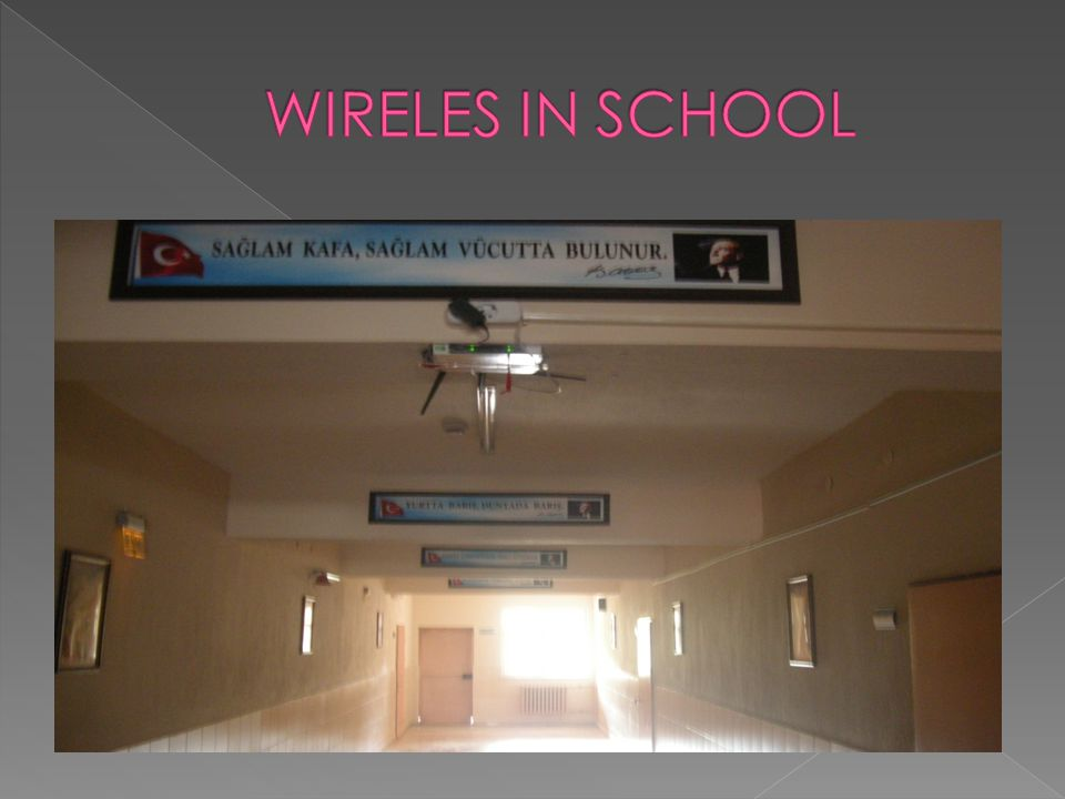 WIRELES IN SCHOOL