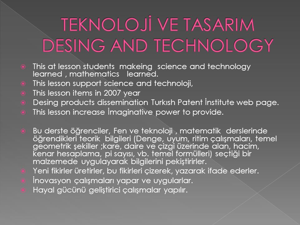 TEKNOLOJİ VE TASARIM DESING AND TECHNOLOGY