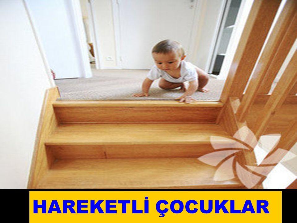 HAREKETLİ ÇOCUKLAR