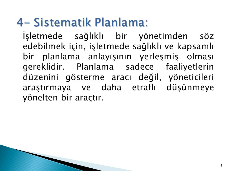 4- Sistematik Planlama: