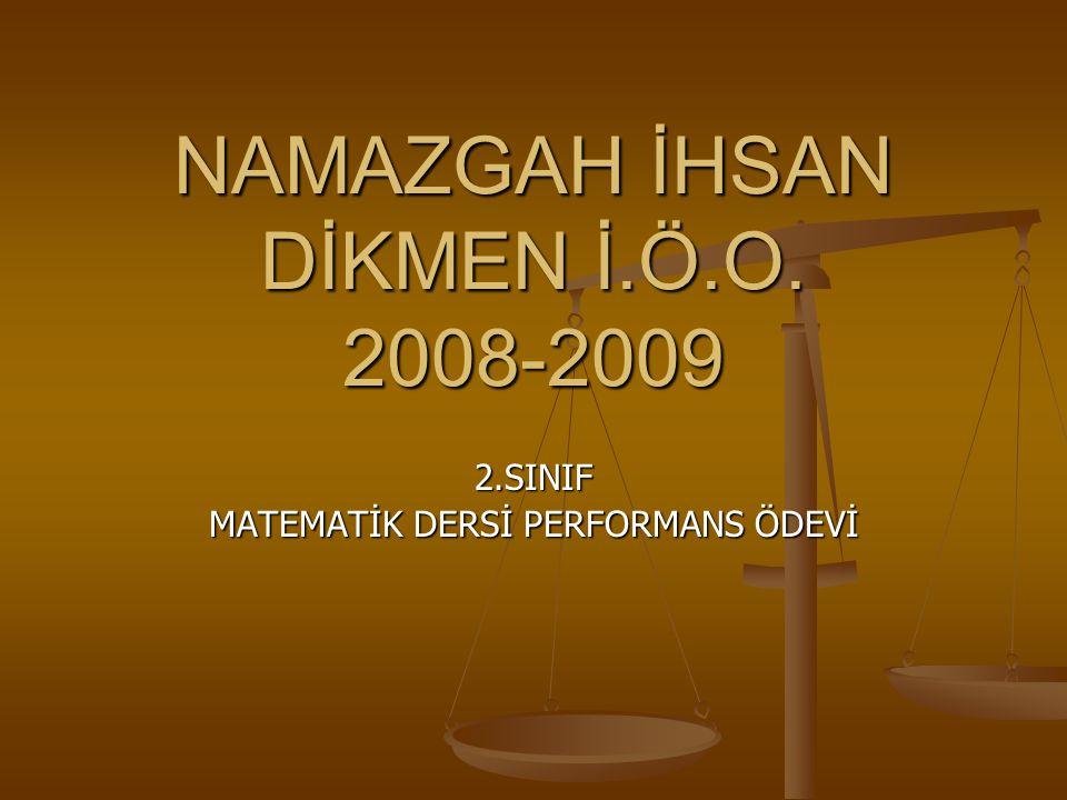 NAMAZGAH İHSAN DİKMEN İ.Ö.O. 2008-2009