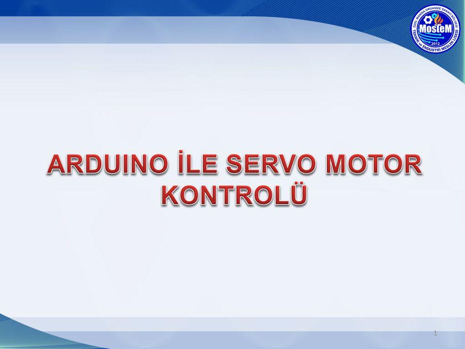 ARDUINO İLE SERVO MOTOR KONTROLÜ