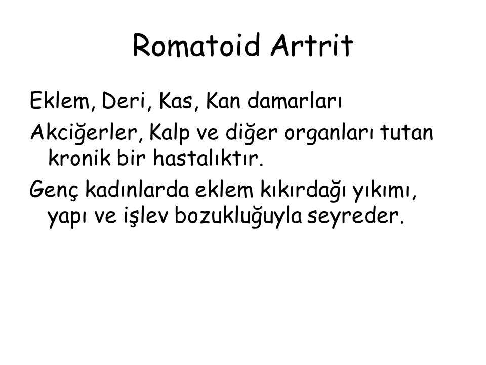 Romatoid Artrit Eklem, Deri, Kas, Kan damarları