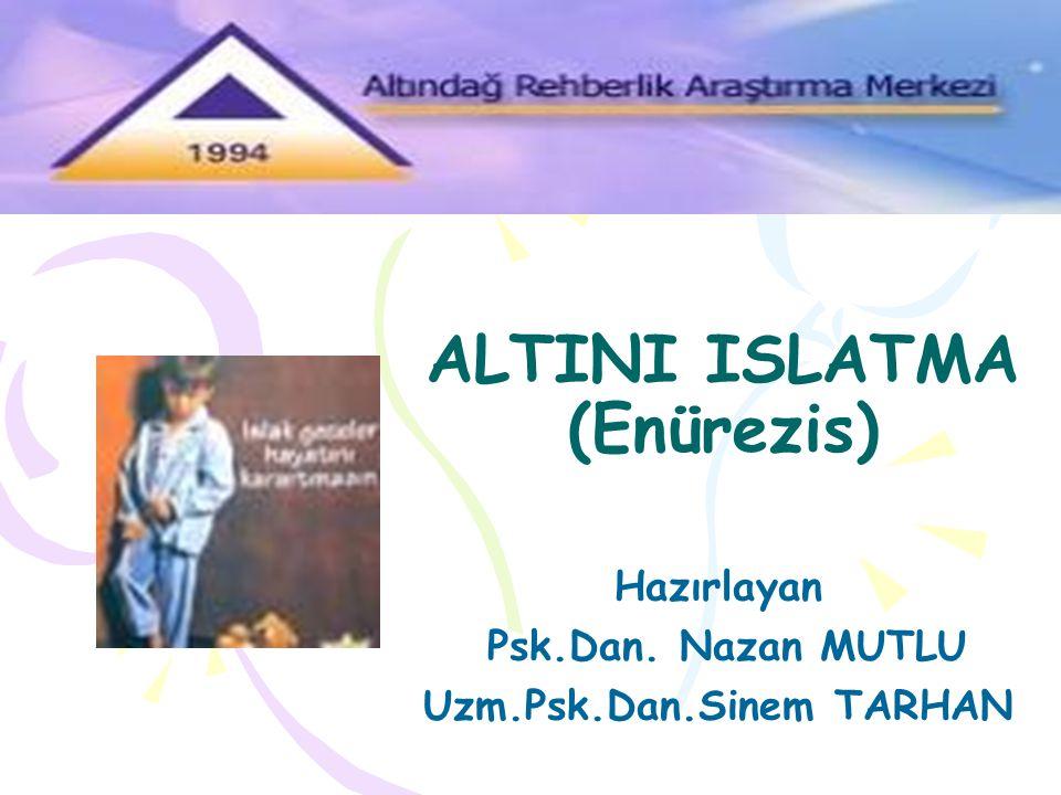 ALTINI ISLATMA (Enürezis)