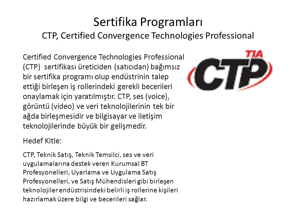 Sertifika Programları CTP, Certified Convergence Technologies Professional