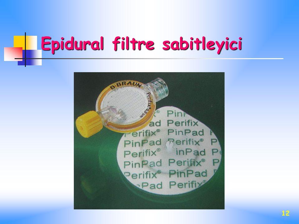 Epidural filtre sabitleyici