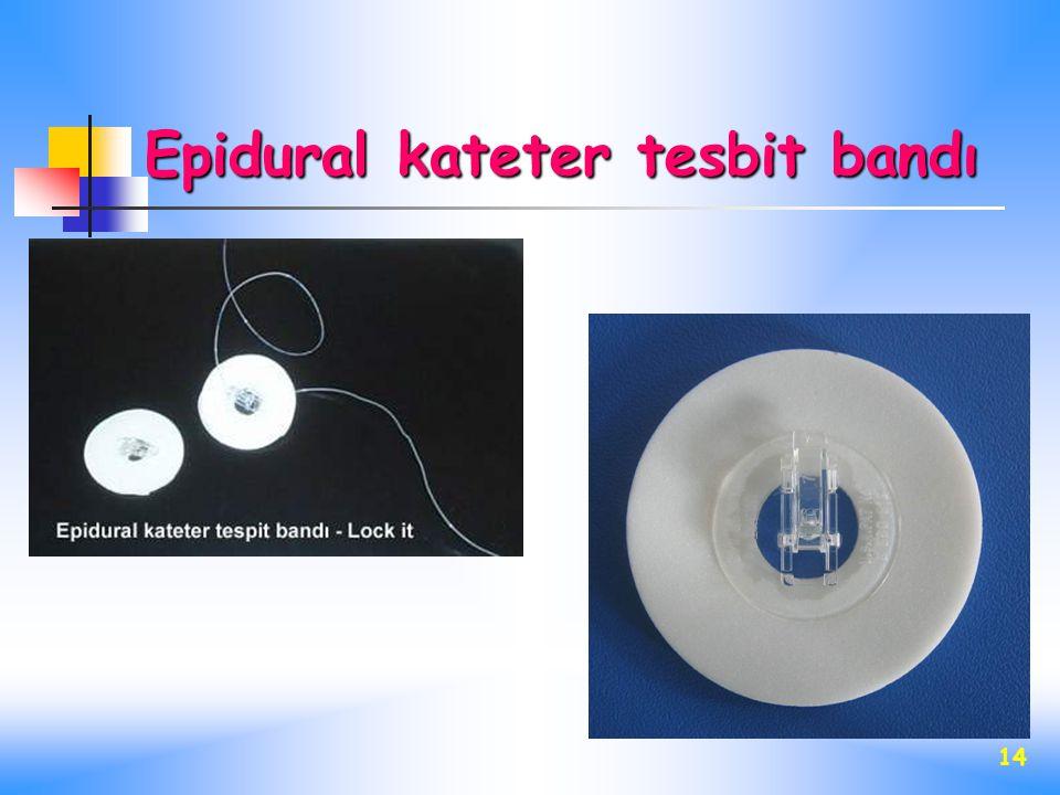 Epidural kateter tesbit bandı