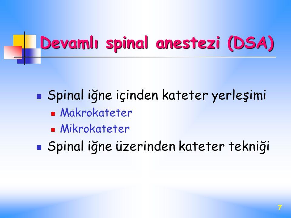 Devamlı spinal anestezi (DSA)