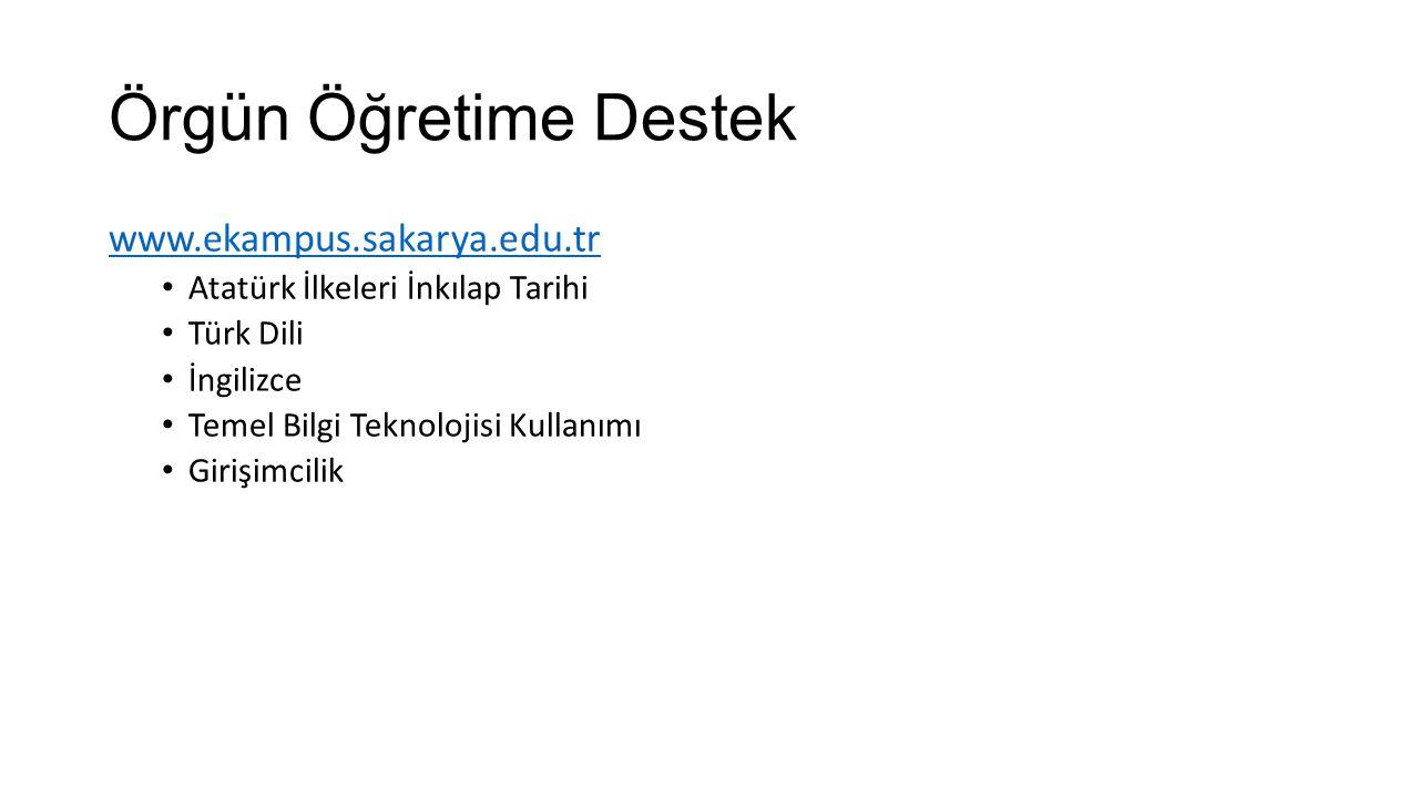 Örgün Öğretime Destek www.ekampus.sakarya.edu.tr