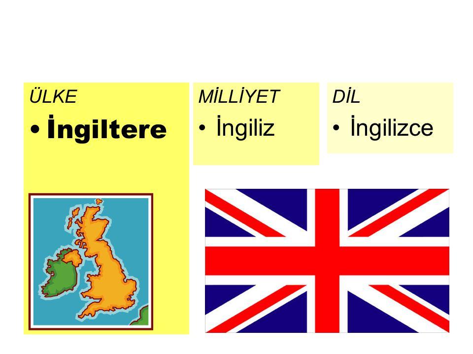 ÜLKE İngiltere MİLLİYET İngiliz DİL İngilizce