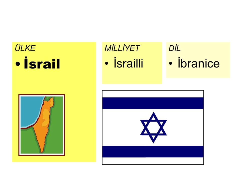 ÜLKE İsrail MİLLİYET İsrailli DİL İbranice