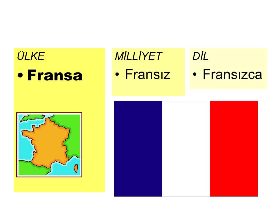 ÜLKE Fransa MİLLİYET Fransız DİL Fransızca