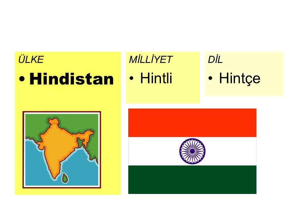 ÜLKE Hindistan MİLLİYET Hintli DİL Hintçe