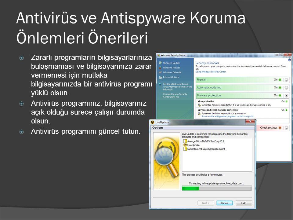 Antivirüs ve Antispyware Koruma Önlemleri Önerileri