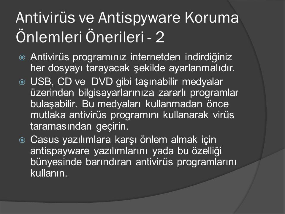 Antivirüs ve Antispyware Koruma Önlemleri Önerileri - 2