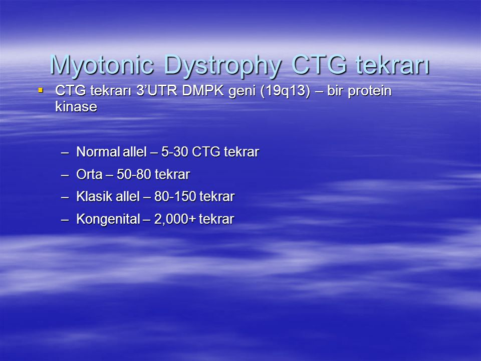 Myotonic Dystrophy CTG tekrarı