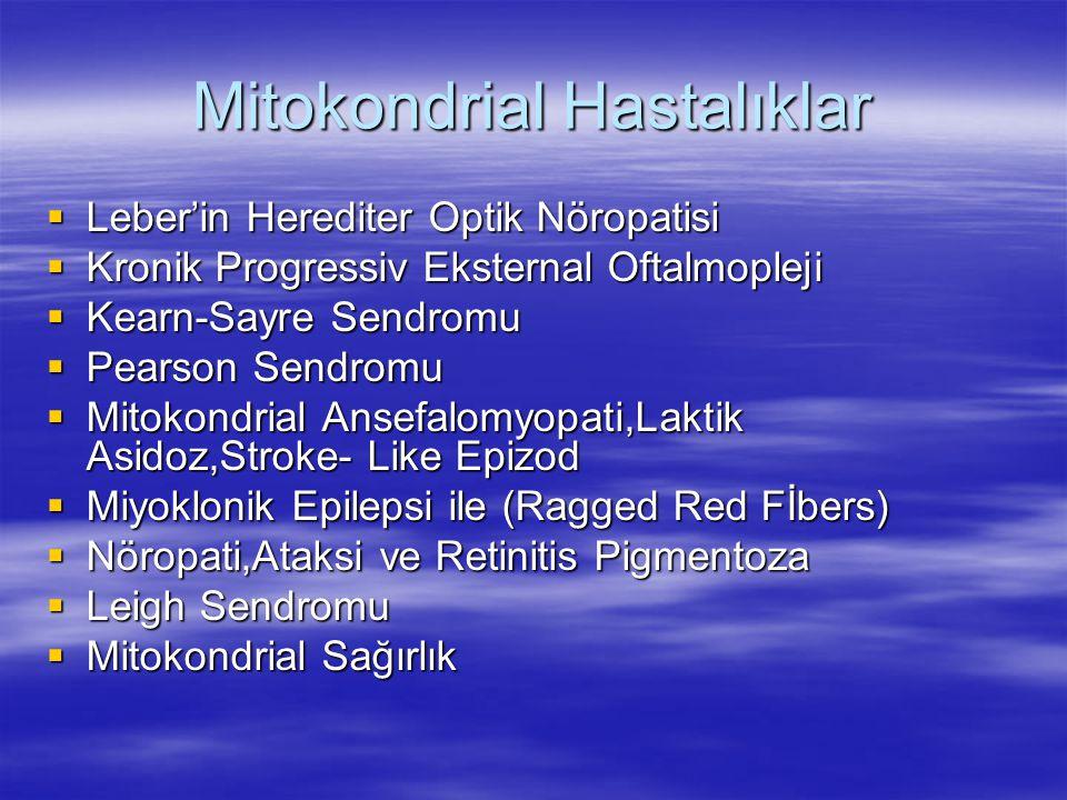 Mitokondrial Hastalıklar