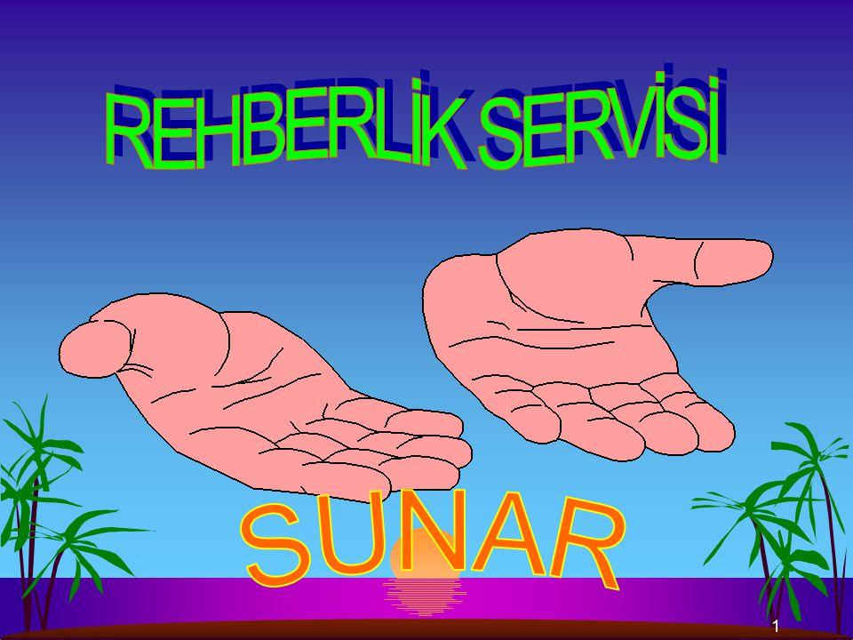 REHBERLİK SERVİSİ SUNAR