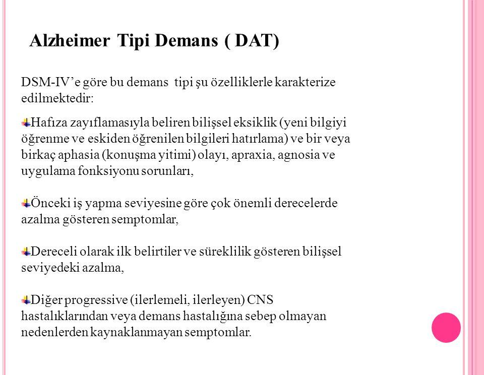 Alzheimer Tipi Demans ( DAT)