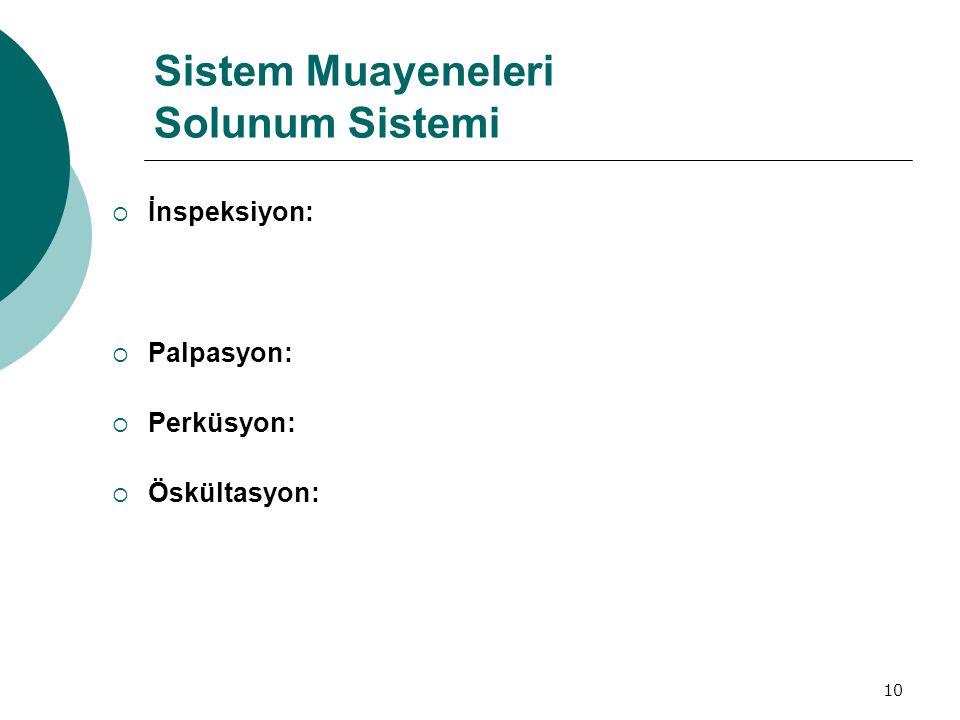 Sistem Muayeneleri Solunum Sistemi