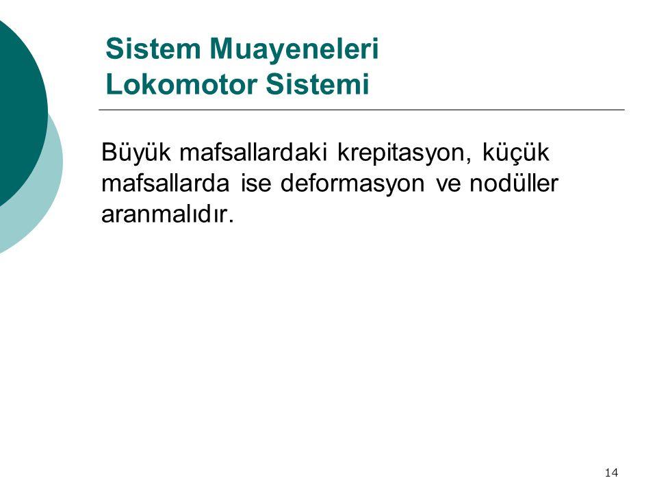 Sistem Muayeneleri Lokomotor Sistemi