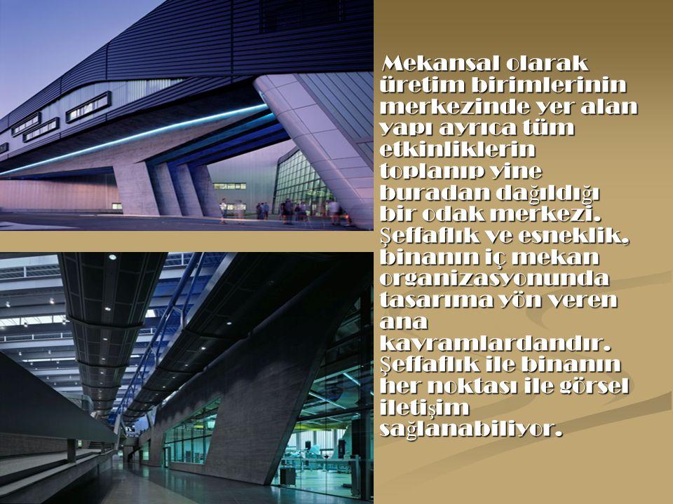 Mekansal olarak üretim birimlerinin merkezinde yer alan yapı ayrıca tüm etkinliklerin toplanıp yine buradan dağıldığı bir odak merkezi.