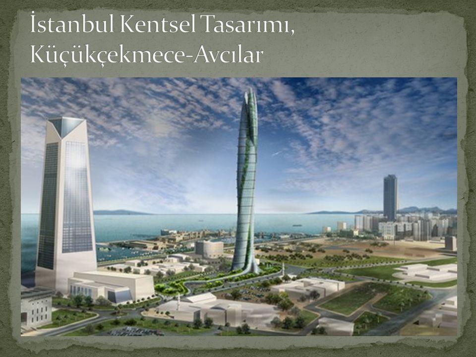 İstanbul Kentsel Tasarımı, Küçükçekmece-Avcılar