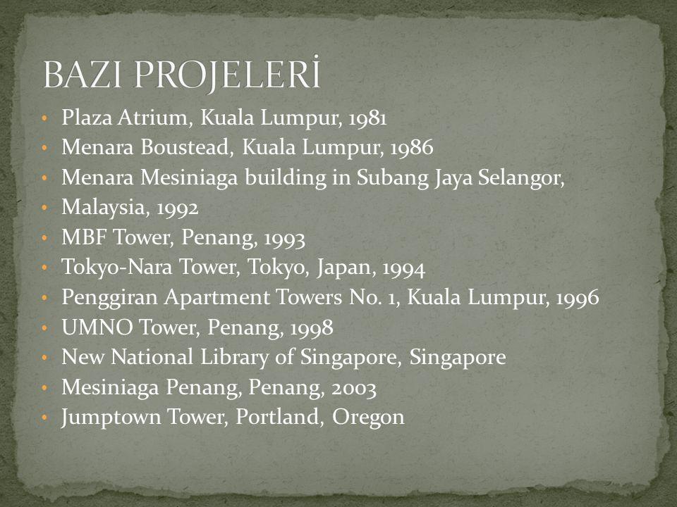 BAZI PROJELERİ Plaza Atrium, Kuala Lumpur, 1981