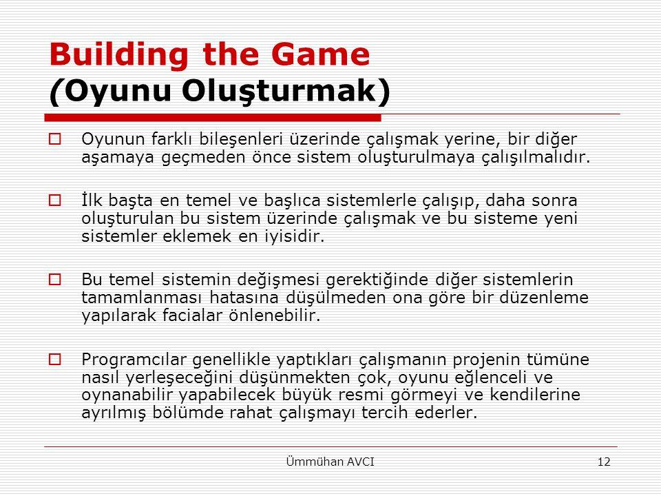 Building the Game (Oyunu Oluşturmak)