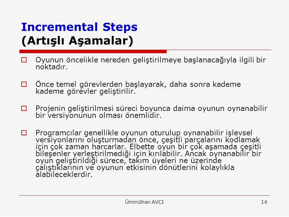 Incremental Steps (Artışlı Aşamalar)