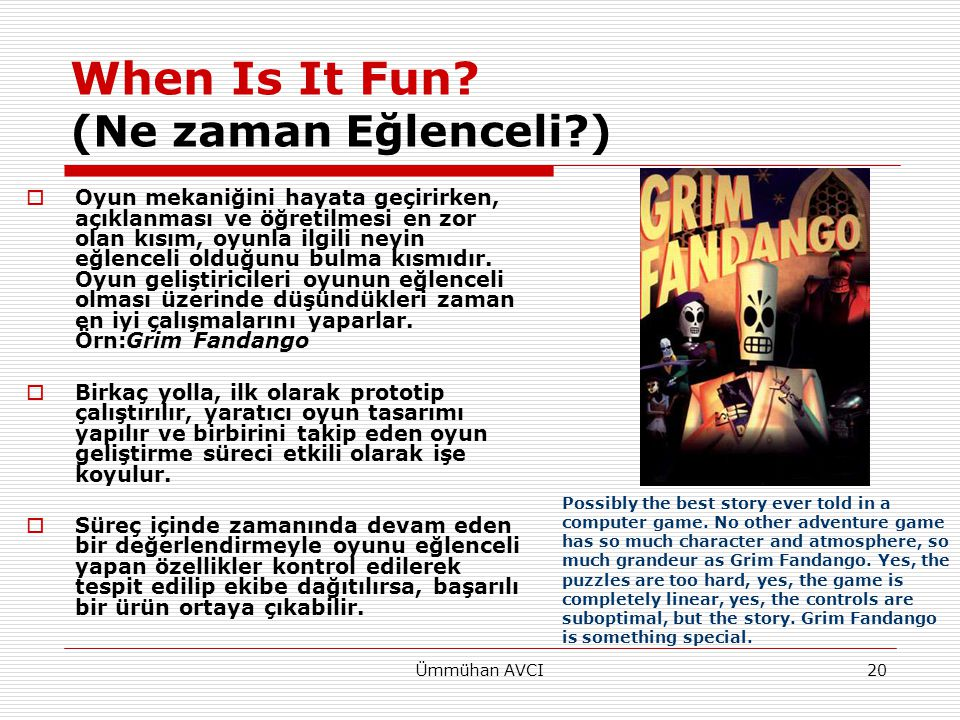 When Is It Fun (Ne zaman Eğlenceli )