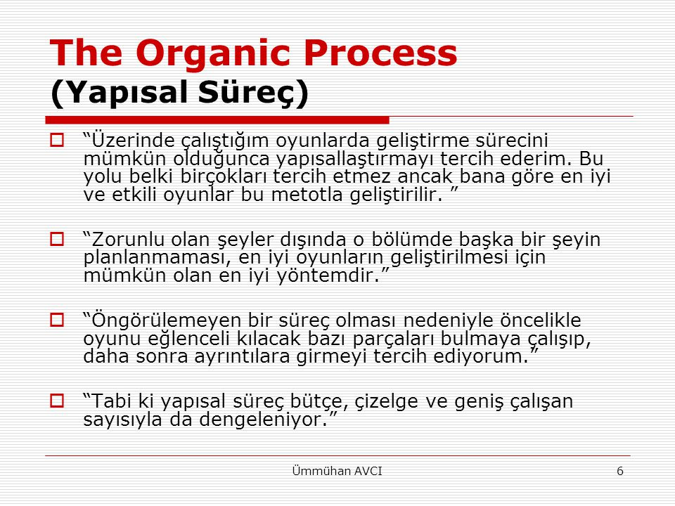 The Organic Process (Yapısal Süreç)