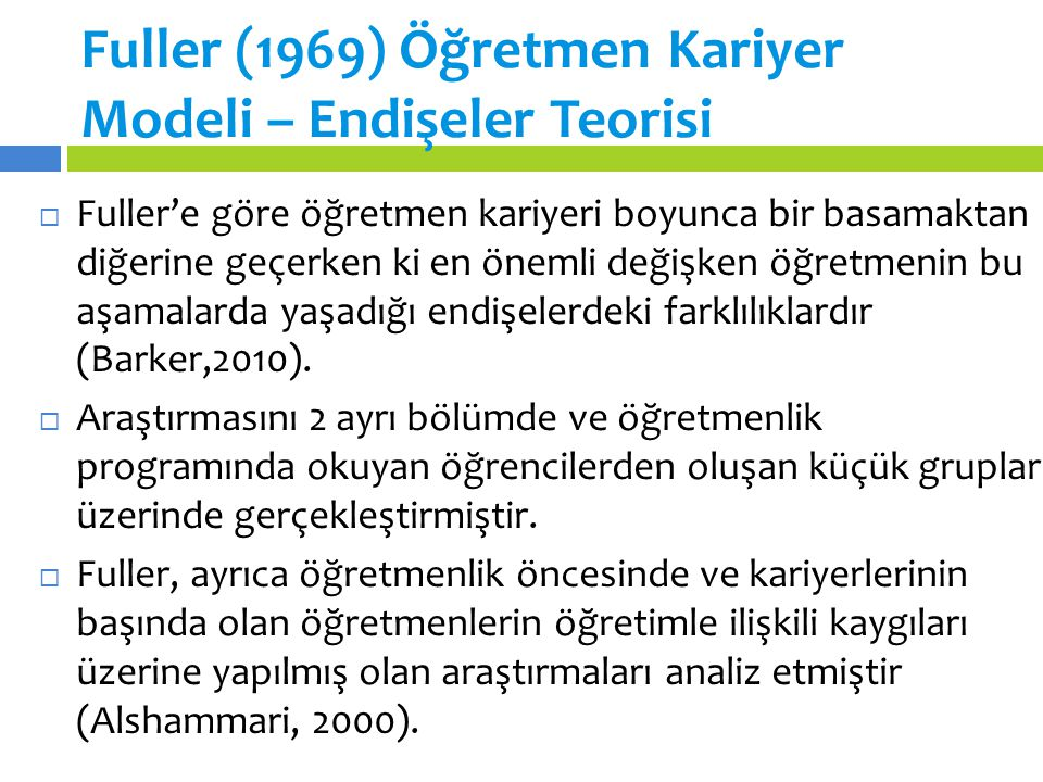 Fuller (1969) Öğretmen Kariyer Modeli – Endişeler Teorisi