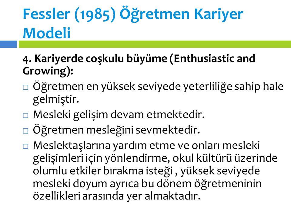 Fessler (1985) Öğretmen Kariyer Modeli