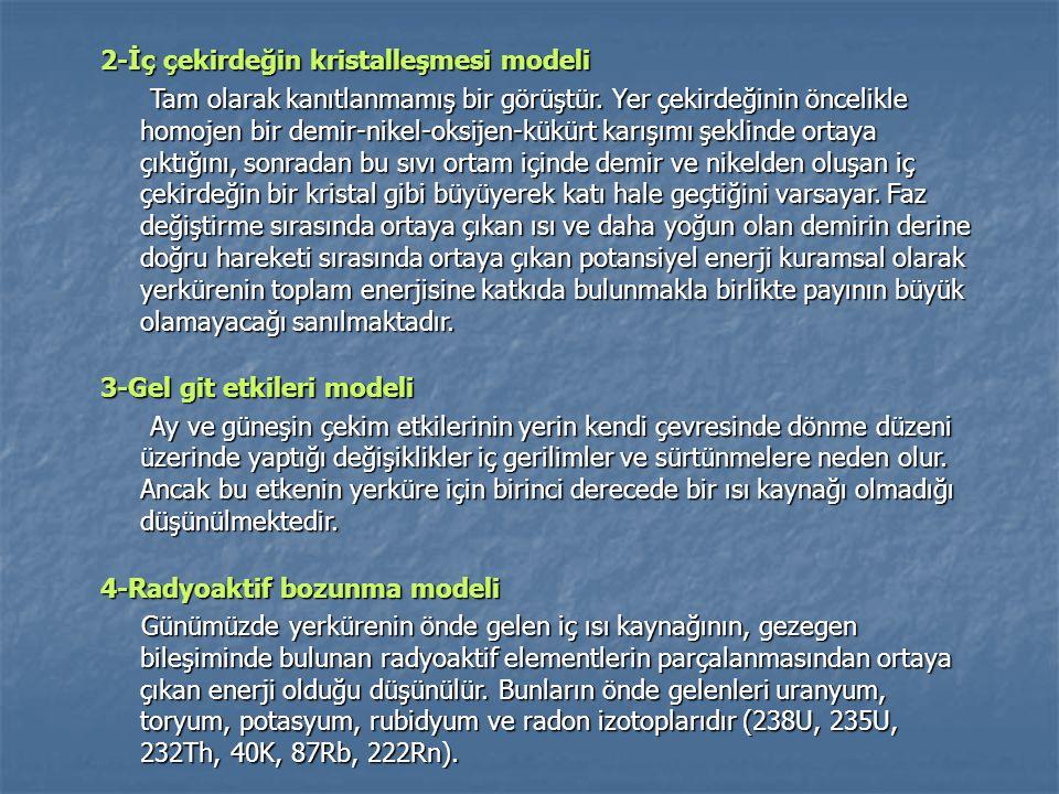 2-İç çekirdeğin kristalleşmesi modeli