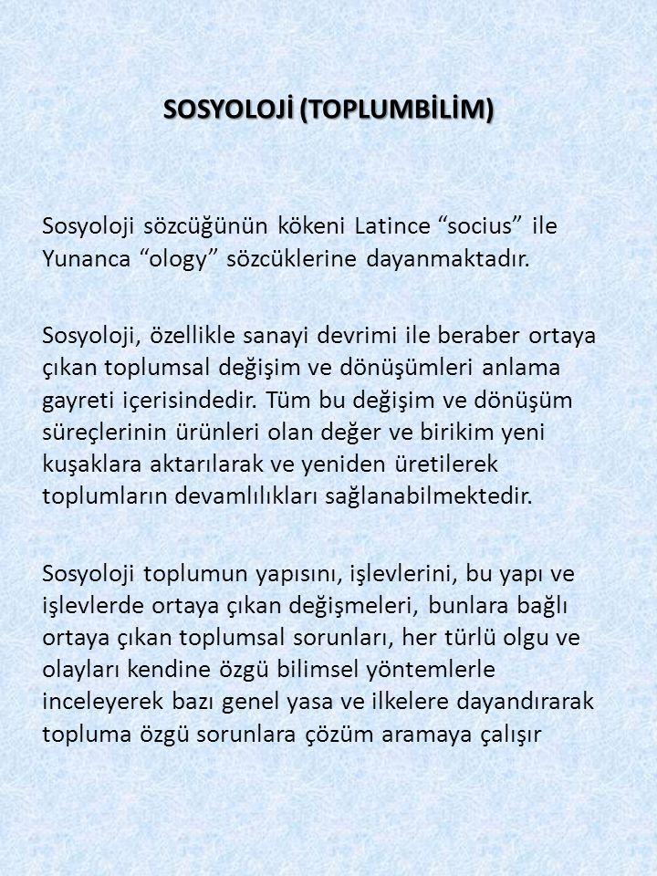 SOSYOLOJİ (TOPLUMBİLİM)