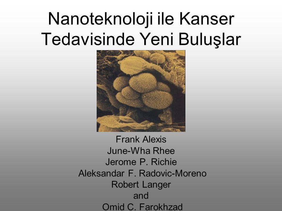 Nanoteknoloji ile Kanser Tedavisinde Yeni Buluşlar