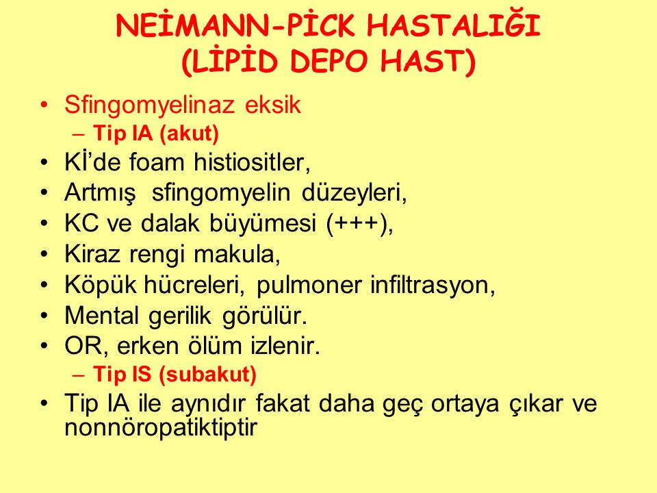 NEİMANN-PİCK HASTALIĞI (LİPİD DEPO HAST)