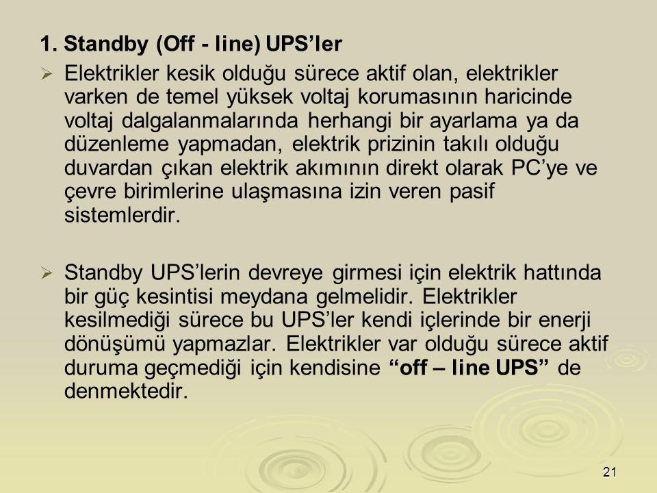 1. Standby (Off - line) UPS'ler