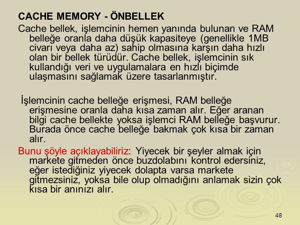 CACHE MEMORY - ÖNBELLEK