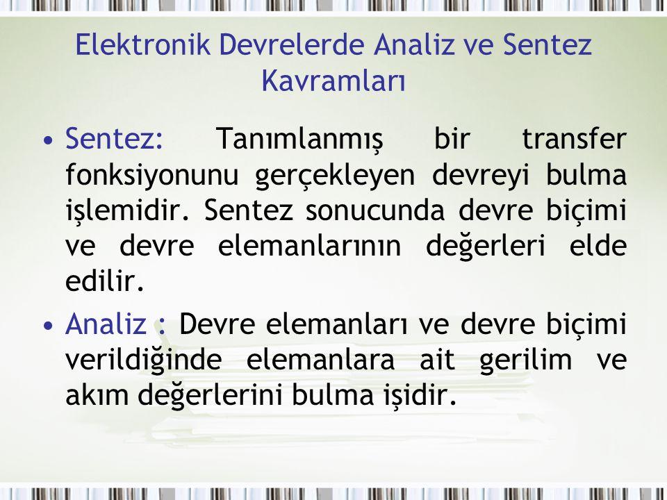 Elektronik Devrelerde Analiz ve Sentez Kavramları