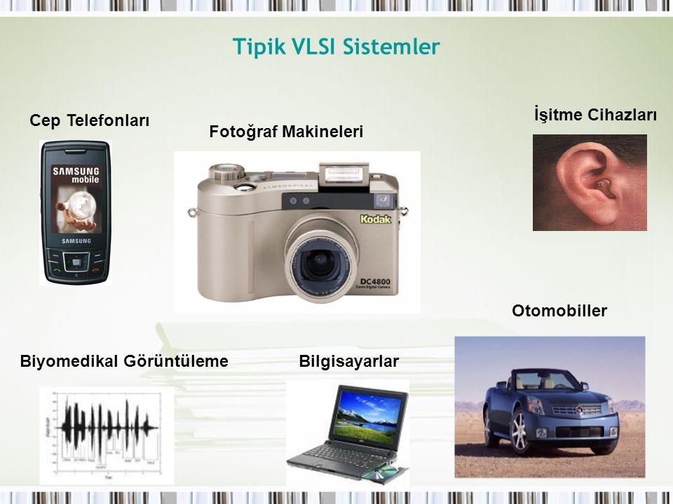 Tipik VLSI Sistemler İşitme Cihazları Cep Telefonları